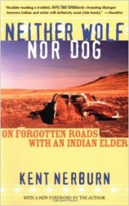 Portada de Neither Wolf Nor Dog, de Kent Nerburn, un testimonio de la cultura india