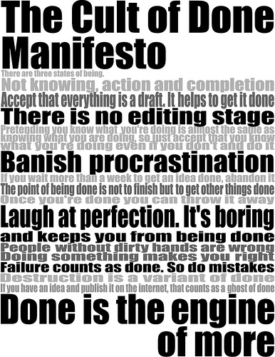the cult of done - manifesto